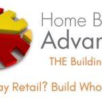 Home Builders Advantage